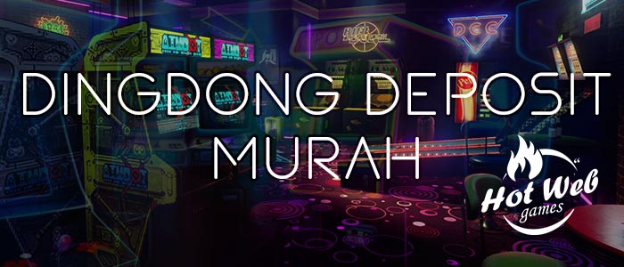 Jenis Game Dingdong Indonesia Dengan Deposit Murah