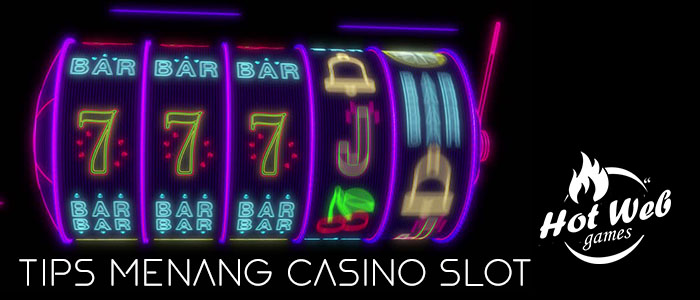 Tips Menang Casino Slot Dijamin Untung Guys!